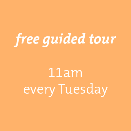 Free guided tour every Tuesday at 11am